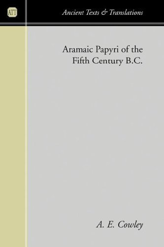 Aramaic Papyri of the Fifth Century B.C.