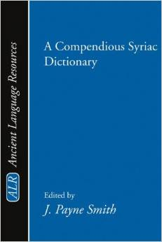 A Compendious Syriac Dictionary