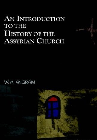 History of the Assyrian Church