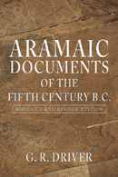 Aramaic Documents of the Fifth Century B.C.