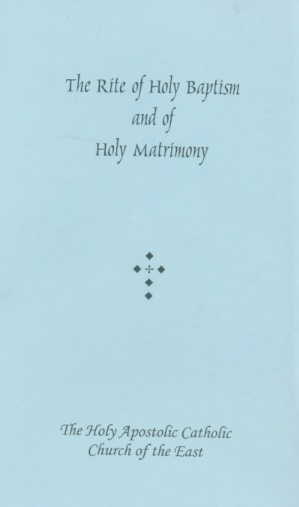 The Rite of Holy Baptism and of Holy Matrimony