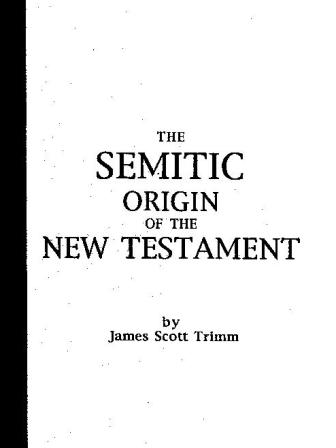 The Semitic Origin of the New Testament